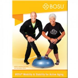 Bosu DVD Mobility & Stability for the Active Aging